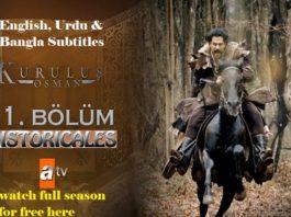 Watch Kurulus Osman Episode 11 (11 Bolum) with English, Urdu & Bangla Subtitles Free of Cost