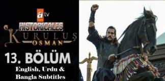 Watch Kurulus Osman Episode 13 (13 Bolum) with English, Urdu & Bangla Subtitles Free of Cost