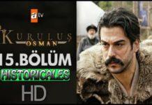 Watch Kurulus Osman Episode 15 (15 Bolum) with English, Urdu & Bangla Subtitles Free of Cost