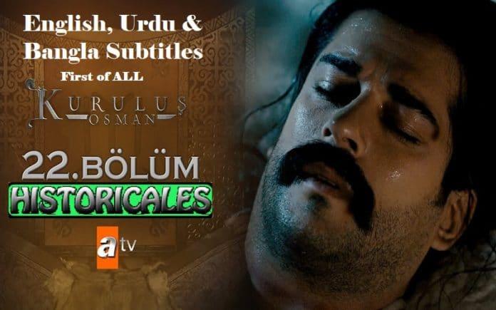 Watch Kurulus Osman Episode 22 (22 Bolum) with English, Urdu & Bangla Subtitles Free of Cost