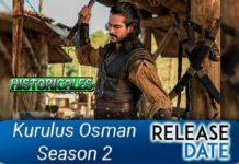 When Kurulus Osman Season 2 will release and How to Watch Kurulus Osman Season 1