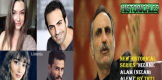 "New Historical Series ""Nizame Alam (Nizamı Alem)"" by TRT1"