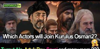 Kurulus Osman Season 2 Cast | Which Actors will Join Kurulus Osman Season 2 English Subtitles