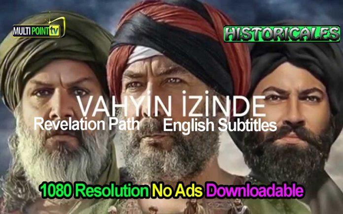 Watch Vahyin Izinde (The Revelation Path) English Subtitles Full Season