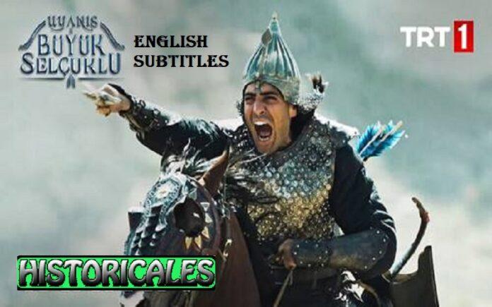 Uyanis: Buyuk Selcuklu (Awakening: The Great Seljuk) Series with English Subtitles Free of Cost