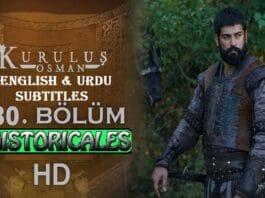 Watch Kurulus Osman Episode 30 (Season 2 Episode 3) with English & Urdu Subtitles Free of Cost