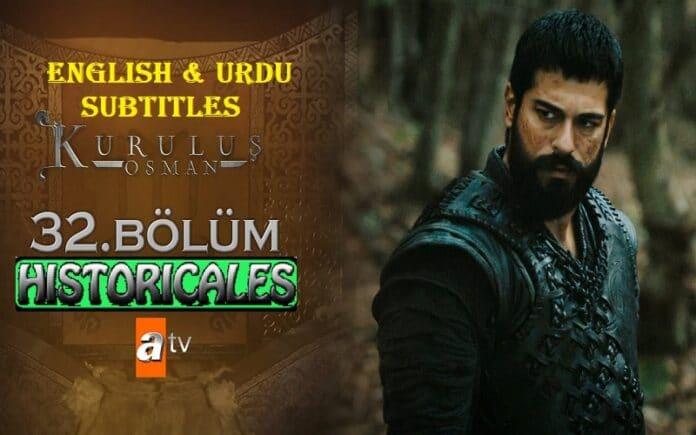 Watch Kurulus Osman Episode 32 (Season 2 Episode 5) with English & Urdu Subtitles Free of Cost