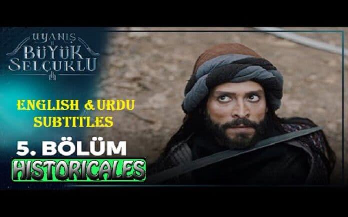 Uyanis Buyuk Selcuklu Episode 5 English & Urdu Subtitles