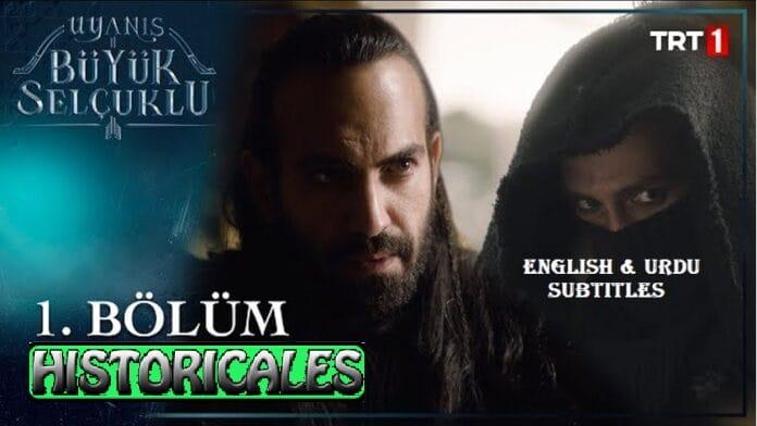 Uyanis Buyuk Selcuklu Episode 1 English & Urdu Subtitles