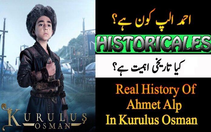 Who was Ahmet Alp | Real History of Ahmet Alp in Kurulus Osman Season 2