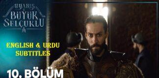 Uyanis Buyuk Selcuklu Episode 10 English & Urdu Subtitles
