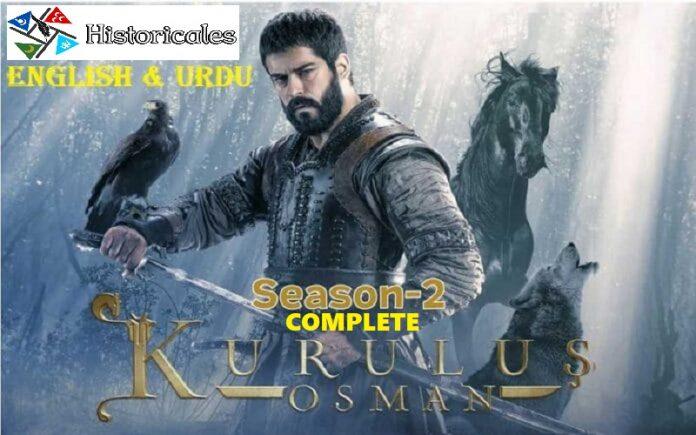 Watch or Download Kurulus Osman Season 2 All Episodes with English & Urdu Subtitles