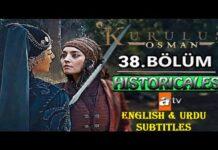 Watch Kurulus Osman Episode 38 (Season 2 Episode 11) with English & Urdu Subtitles Free of Cost