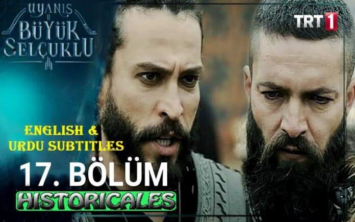 Uyanis Buyuk Selcuklu Episode 17 (Great Seljuks) English & Urdu Subtitles