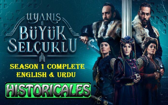Uyanis Buyuk Selcuklu Season 1 All Episodes English & Urdu Subtitles