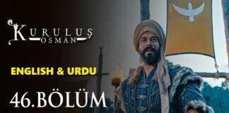 Kurulus Osman Episode 46 (Season 2 Episode 19) English & Urdu Subtitles Free of Cost