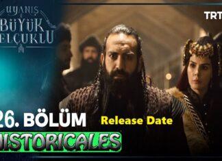 Uyanis Buyuk Selcuklu Episode 26 (Great Seljuks) Release Date
