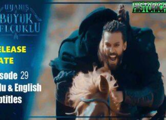 Uyanis Buyuk Selcuklu Episode 29 Release Date and Full English Synopsis