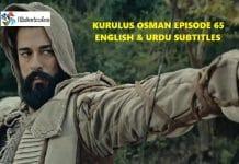 Kurulus Osman Episode 65 (Season 3 Episode 1) English & Urdu Subtitles Free of Cost